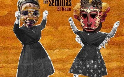 Proyecto colectivo del disco: «La Danza de las Semillas» – El Naán