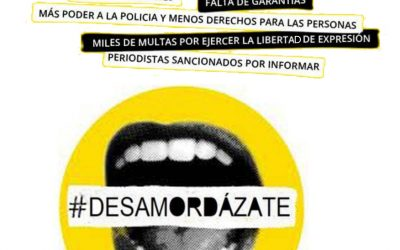 16M Desamordázate, no a la ley mordaza, por la libertad de expresión
