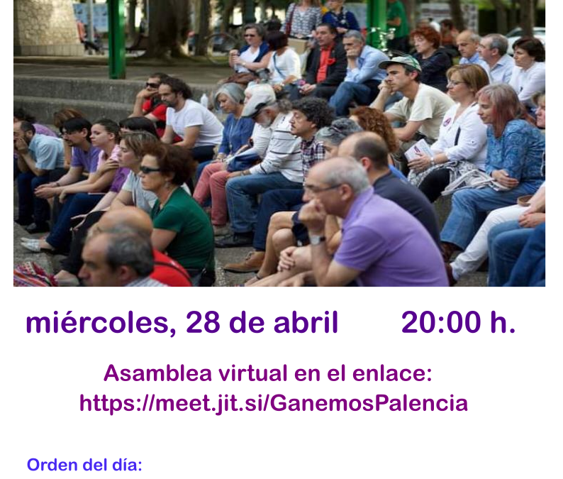 Acta de la Asamblea de Ganemos Palencia del 28 de abril de 2021